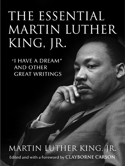 The Essential Martin Luther King Jr King Legacy Series